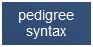 pedigree syntax
